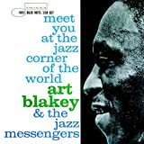 Meet You At The Jazz Corner Of The Worldby Art Blakey