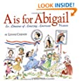 A is for Abigail: An Almanac of Amazing American Women