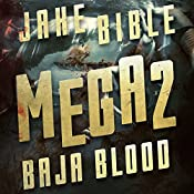 Mega 2: Baja Blood | Jake Bible