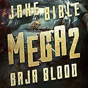 Mega 2: Baja Blood | Jake Bible