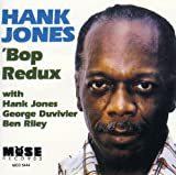'Bop Redux / Hank Jones