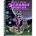 Wally Wood: Strange Worlds of Science Fiction (Vanguard Wally Wood Classics)