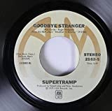 Supertramp 45 RPM Goodbye Stranger / Even In The Quietest Moments