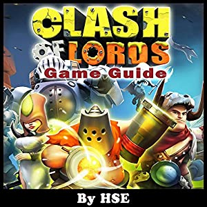 Clash of Lords 2 Game Guide Audiobook
