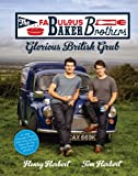Tom Herbert The Fabulous Baker Brothers: Glorious British Grub