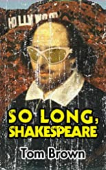 So Long, Shakespeare