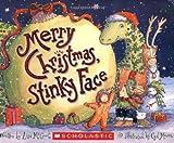 Merry Christmas, Stinky Face (0439635772) by McCourt, Lisa