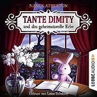 Tante Dimity und das geheimnisvolle Erbe (Ein Wohlfühlkrimi mit Lori Shepherd 1) Hörbuch