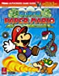 Super Paper Mario: Prima Official Game Guide (Prima Official Game Guides)