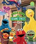 A Walk Down Sesame Street: Pop-Up Book