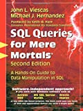 img - for SQL Queries for Mere Mortals: A Hands-On Guide to Data Manipulation in SQL (2nd Edition) book / textbook / text book