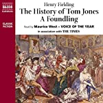 The History of Tom Jones - A Foundling   | Henry Fielding