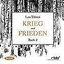 Krieg und Frieden - Buch 2 Hörbuch von Leo Tolstoi Gesprochen von: Ulrich Noethen