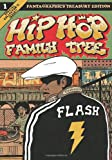 Hip Hop Family Tree Book 1: 1970s-1981 (Hip Hop Family Tree)