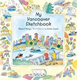 My Vancouver Sketchbook (Childrens Young Adult Fiction)