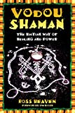 img - for Vodou Shaman: The Haitian Way of Healing and Power book / textbook / text book