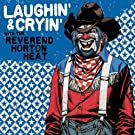 Laughin' And Cryin' With The Reverend Horton Heat
