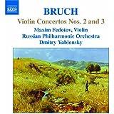 ブルッフ:ヴァイオリン協奏曲 第2番&第3番