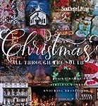 Southern Living Christmas All Through...