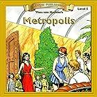 Metropolis: Bring the Classics to Life Hörbuch von Thea von Harbou Gesprochen von:  Iman
