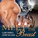 Meet the Beast: Beastly Beauty, Book 1 Audiobook by Claire Grimes,  Lovers Tale Oasis Narrated by Jessica Eastwick