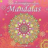 Livre de coloriage pour enfants Mandalas 1...
