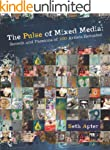 The Pulse of Mixed Media: Secrets and...
