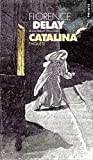 img - for Catalina : Enqu te book / textbook / text book