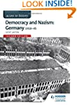 Access to History: Democracy and Nazi...