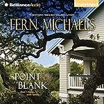 Point Blank: Sisterhood Series, Book 26 | Fern Michaels