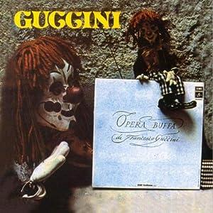 Francesco Guccini -  Opera Buffa