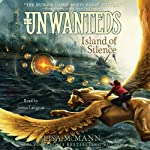 Island of Silence: The Unwanteds, Book 2 (       UNABRIDGED) by Lisa McMann Narrated by James Langton