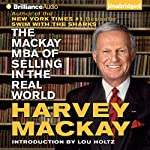 The Mackay MBA of Selling in The Real World | Harvey Mackay