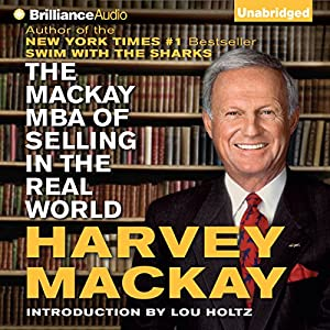 The Mackay MBA of Selling in The Real World Audiobook