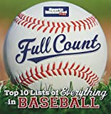 img - for By The Editors of Sports Illustra Sports Illustrated Kids Full Count: Top 10 Lists of Everything in Baseball book / textbook / text book