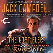 Invincible: The Lost Fleet: Beyond the Frontier, Book 2 | Jack Campbell