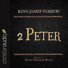 Holy Bible in Audio - King James Version: 2 Peter (       UNABRIDGED) by King James Version Narrated by David Cochran Heath