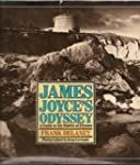 James Joyce's Odyssey: A Guide to the...