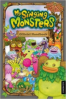 My Singing Monsters Official Handbook Paperback – September 1, 2015