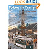Tokyo in Transit: Japanese Culture on the Rails and Road