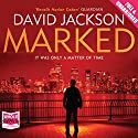 Marked Audiobook by David Jackson Narrated by Nick Landrow