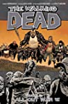 The Walking Dead Vol. 21: All Out War...
