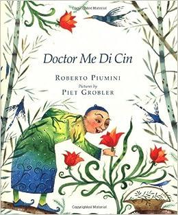 Doctor Me Di Cin: Roberto Piumini, Piet Grobler