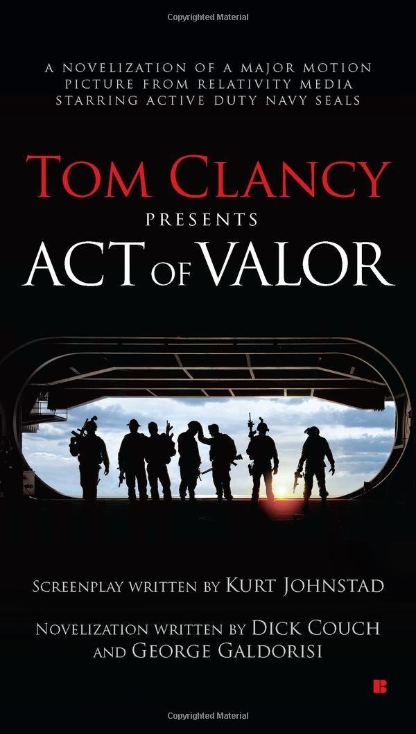 Tom Clancy Presents: Act of Valor  - Dick Couch,George Galdorisi