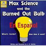 Max Sabio y el Bombillo Quemado