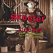 Skeeter (       UNABRIDGED) by Francis Louis Guy Smith Narrated by Fred Fuller