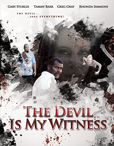 The Devil Is My Witness