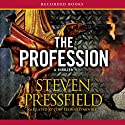 The Profession: A Thriller (       UNABRIDGED) by Steven Pressfield Narrated by Toby Leonard Moore