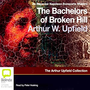 The Bachelors of Broken Hill | [Arthur W. Upfield]