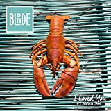 Blonde feat. Melissa Steel - I Loved You